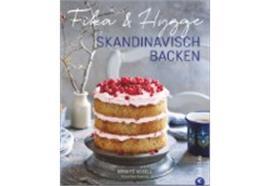 Fika & Hygge - Skandinavisch Backen