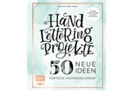 Handlettering Projekte - 50 neue Ideen