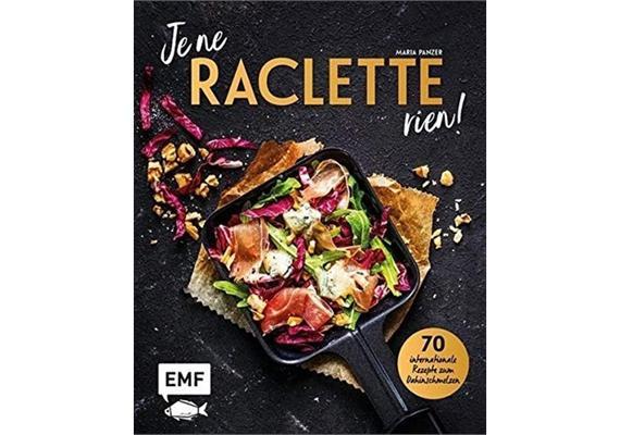 Je ne Raclette rien!