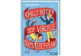 Karly, Rocky und der grosse Schmutzky-Plan