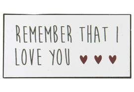 Magnet Remember that I love you