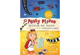 Penny Pepper - Detektive auf Reisen